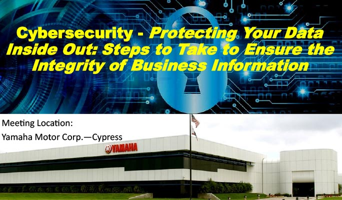 IFMA OC Monthly Chapter Program: Cybersecurity @ Yamaha Motor Corporation | Cypress | California | United States