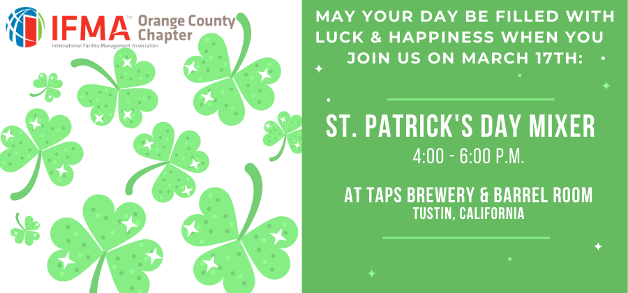 IFMA OC Chapter St. Patrick's Day Mixer @ TAPS Brewery & Barrel Room | Tustin | California | United States