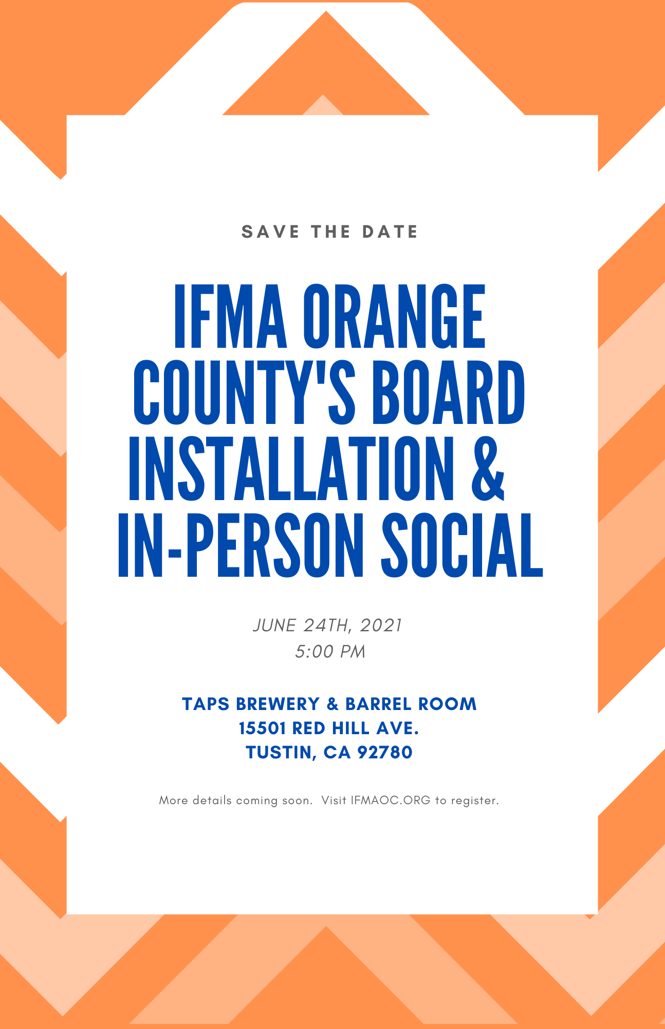 IFMA OC: BOARD INSTALLATION AND IN-PERSON SOCIAL @ TAPS Brewery & Barrel Room | Tustin | California | United States